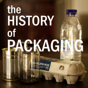 History of packaging